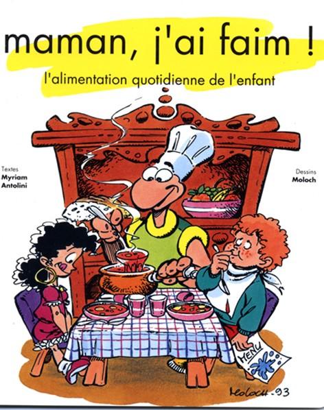 Maman, j'ai faim!